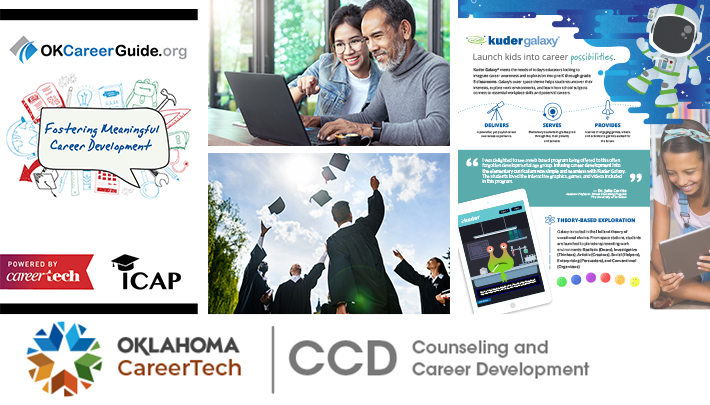 "Career and Academic Connections Website Banner has 4 images: an OK Career Guide and ICAP image that reads ""Fostering Meaningful Career Development,"" male keyboarding on a laptop while a female looks on, graduates celebrating by throwing their mortar boards in the air, and a Kuder Galaxy image that reads ""Launch kids into career possibilities"""