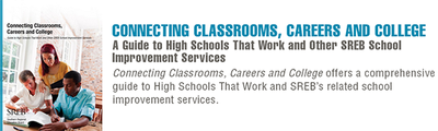 Connecting Classrooms, Careers And College