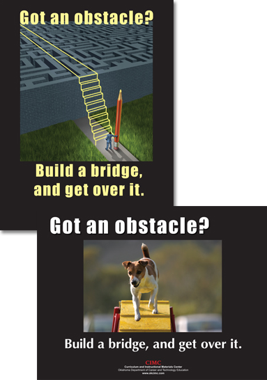 """Small versions of build-a-bridge posters; each says """"Got an obstacle? Build a bridge, and get over it."""""""